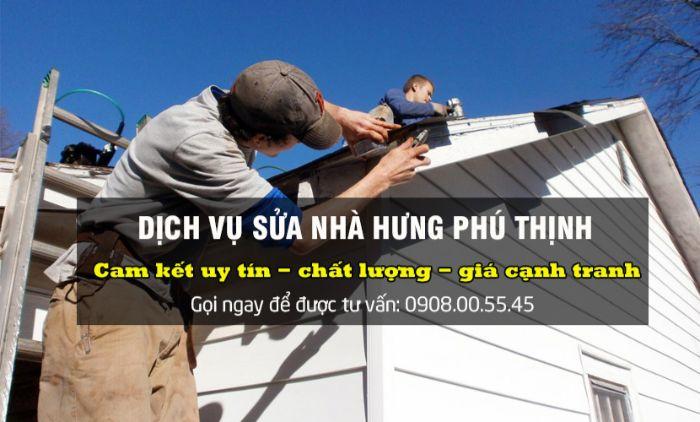 Hưng Phú Thịnh là một trong 8 dịch vụ sửa nhà ở TPHCM được nhiều người sử dụng