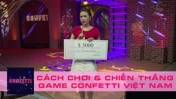 Cách chơi và chiến thắng Confetti
