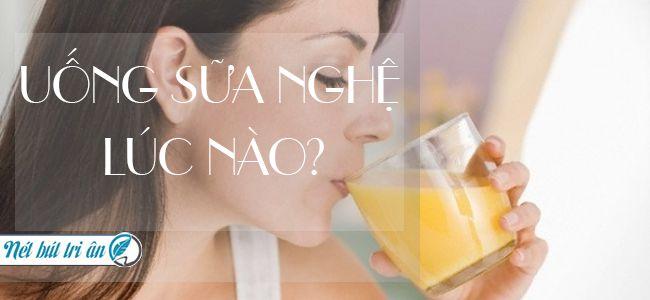 nen-uong-sua-nghe-vao-luc-nao