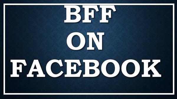 Bff là gì trên facebook?