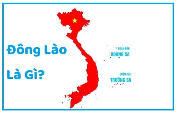 Đông Lào Là Gì ?