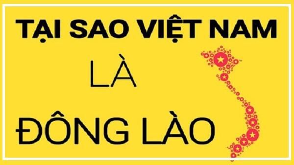 Tại sao gọi Việt Nam là Đông Lào?